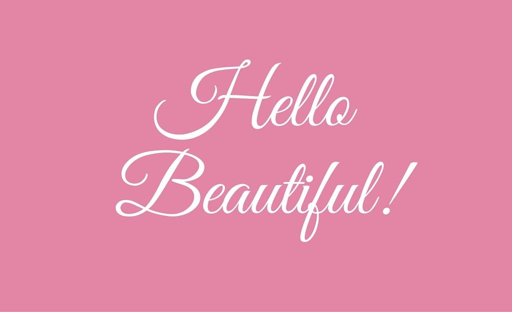 Hello Beautiful - Gfs Blog (2)